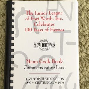 The Junior League of Fort Worth...Menu Cookbook